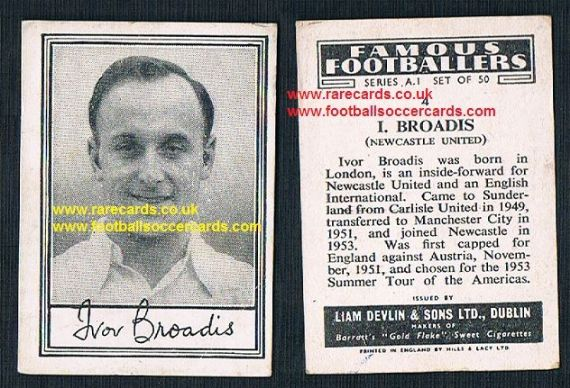 1952 Liam Devlin Ireland Series A1 #4 Ivor Broadis Newcastle United